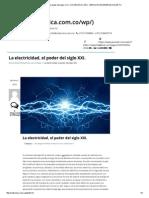 La Electricidad, El Poder Del Siglo XXI