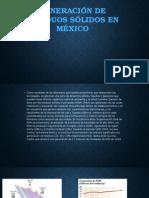Generación de Residuos Sólidos en México