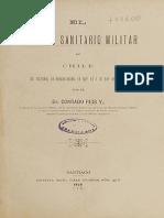 El Servicio Sanitario Militar en Chile. Su Historia, Su Organización, Lo Que Es y Lo Que Debe Ser. (1896)