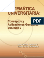 Matemática Universitaria Conceptos y Aplicaciones Generales Volumen 2