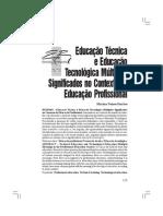 Educação Técnica e Educação Tecnológica Múltiplos Significados no Contexto da Educação Profissional