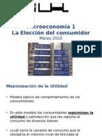 Parte 3 1S2015 Micro1 Eleccion Del Consumidor