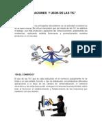 Aplicaciones y Usos de Las Tic