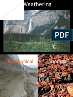 1) Mechanical and Chemical Weathering