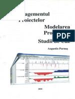 Managementul Proiectului_Modelarea Proiectelor_Studiu de Caz_Augustin Purnus