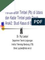Pencemaran Timbel Di Udara & Kadar Timbel Pada Anak-Anak - Studi Kasus Di Bandung