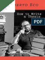 How to Write a Thesis - Umberto Eco & Caterina Mongiat Farina & Geoff Farina & Francesco Erspamer