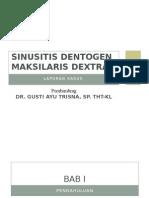 Sinusitis Dentogen Maksilaris Dextra