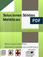 2 - Soluciones Solidas Metalicas e Imperfecciones Cristalinas