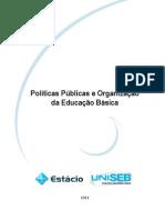 LIVRO PROPRIETÁRIO-POLÍTICAS PUBLICAS E ORGANIZAÇÃO DA EDUCAÇÃO BÁSICA.pdf