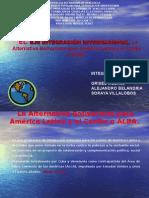 El eje de Integracion Internacional. ALBA