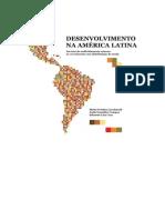 Desenvolvimento Na América Latina - Da Crise Do Endividamento Externo Ao Crescimento Com Distribuição de Renda