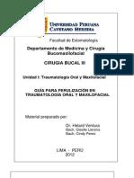 GUÍA PARA FERULIZACIÓN EN TRAUMATOLOGÍA ORAL Y MAXILOFACIAL upch