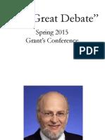Grant the Great Debate