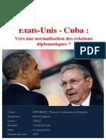 La Normalisation des relations entre les Etats-Unis et Cuba
