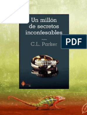 Peliculas porno recientes con el nombre de secretos inconfesables C L Parker Serie Dueto Del Millonario 1 Un Millon De Secretos Inconfesables Subasta Novelas