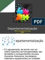 08 Departamentalizao 120628141830 Phpapp01 (1)
