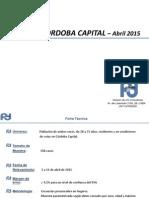 Encuesta Córdoba Capital para intendente, Gobernador y Presidente