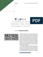 El Gótico. La Arquitectura de Las Catedrales Como Síntesis Tecnológica y Cultural