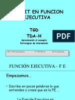 Déficit Función Ejecutiva TGD TDA