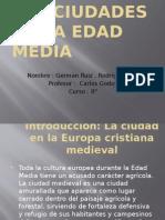 Las Ciudades de La Edad Media - Rodrigo y Germán