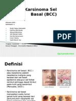 Karsinoma Sel Basal (BCC)