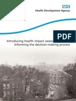 Introducing HIA Informing the Decision Making Process - HDA England - 2002