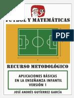 FÚTBOL Y MATEMÁTICAS - RECURSO METODOLÓGICO (APLICACIONES BÁSICAS). JAGG.pdf
