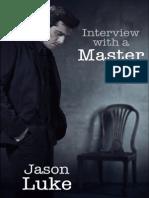 Jason Luke - Serie Entrevista Con Un Amo 01 - Entrevista Con Un Amo