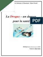 La Drogue – Un Danger