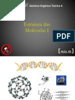 Aula2 Estrutura Molecular I
