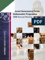 IGF Ambassador 2008 Programme in Review