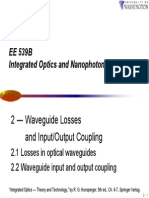 Waveguide Losses and Input-output Coupling