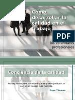 comodesarrollarlacalidadeneltrabajo-090304011438-phpapp01.ppt