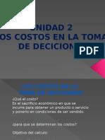 Unidad 2 Los costos en la toma de decisiones- Economia