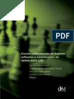 Ensaios Sobre a Gestão Do Esporte GEPAE EEFE-USP - IsBN 978-85-68371-01-5