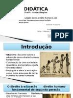 Didática - Educação como direito humano