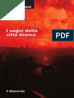 Sergio Atzeni - I Sogni Della Città Bianca