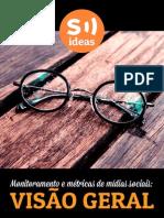 Monitoramento e Metricas de Midias Sociais Visao Geral Scup Ideas Exclusivo