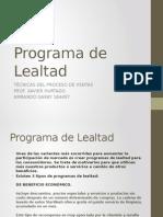 Programa de Lealtad La Familiar