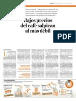 Bajos Precios Del Cafe Salpican Al Mas Debil