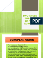 Two-speed Europe, Or Two Europes