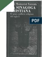 Montserrat Torrents, Jose. La Sinagoga Cristiana