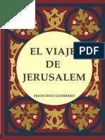 Francisco Guerrero - Viaje de Jerusalem
