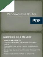 Windows as a Router