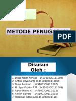 METODE PENUGASAN