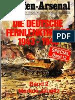 Waffen-Arsenal Sp 12 - Die Deutsche Fernlenktruppe 1943-1945. Band 2