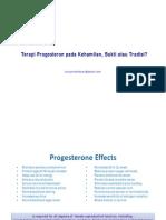 01. Terapi Progesteron Pada Kehamilan, Bukti Atau Tradisi [1-10] - Noroyono Wibowo