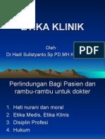 Etika Klinik Hadi