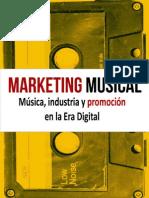 Marketing Musical Musica Industria y Promocion en La Era Digital
